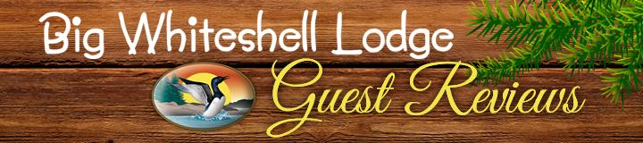 Big Whiteshell Lodge Guest Reviews 2